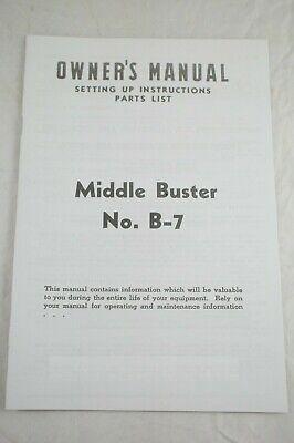 Mccormick-deering Farmall B B-7 B7 Middle Buster Plow 2 Furrow Owners Manual