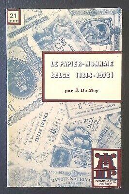 NUMISMATIQUE, MONNAIES, BELGIQUE: Le Papier-monnaie belge 1814-1976