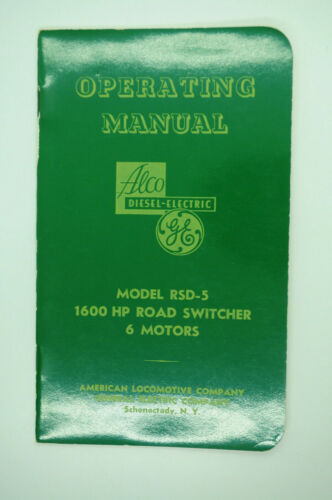 1950 Alco GE RSD-5 1600 HP Road Switcher Diesel Locomotive Operating Manual