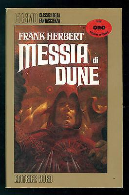 HERBERT FRANK MESSIA DI DUNE NORD 1984 COSMO ORO FANTASCIENZA