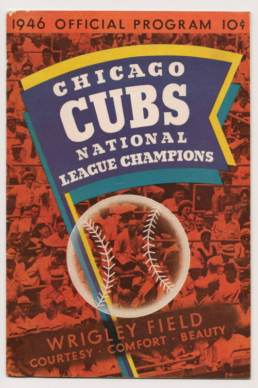 1946 Chicago Cubs-Dodgers Program Cubs Win in 10 on Wild Pitch NICE!!