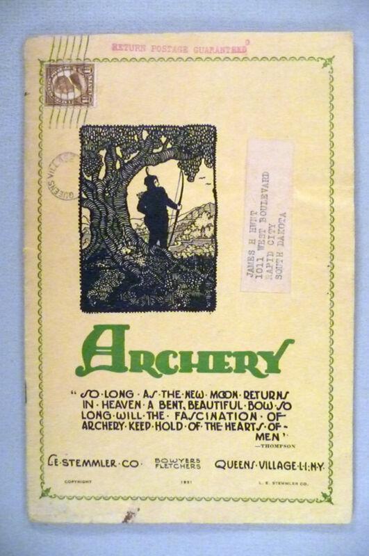 L.E. Stemmler Archery CATALOG - 1931