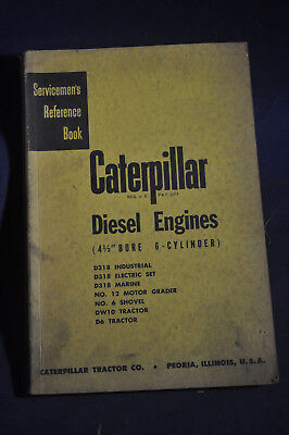 Servicemans Reference Book Caterpillar Diesel Engines 4 12 Bore 6 Cylinder