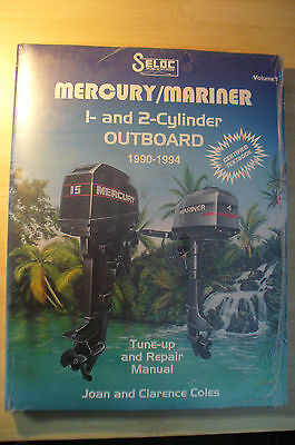 Seloc Merc/Mariner 1- & 2- cylinder OB 1990-1994 Tune up & Repair Manual Vol I