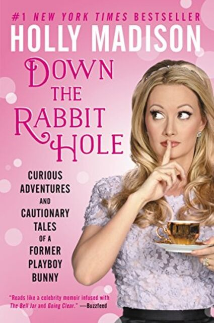 Down the Rabbit Hole: Curious Adventures and Cautionary Tales of a F... NEW BOOK