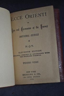 1914  Ecce Orienti, The Rites & Ceremonies Of The Essenes - Freemasons