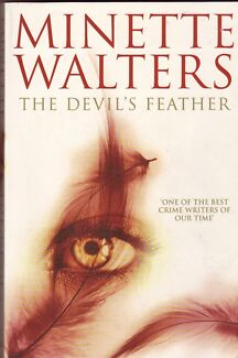 THE DEVIL'S FEATHER Minette Walters ~ Large 1st ed SC 2005