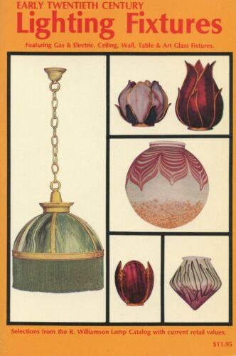 Antique Gas Electric Lighting Fixtures (Williamson Lamp Catalog) / Book + Values