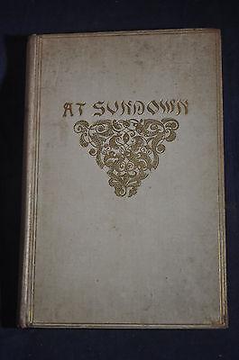 1892  First  At Sundown By John Greenleaf Whittier