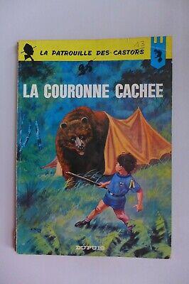 Patrouille des castors 13 : La couronne cachée - Mitacq - EO 1965