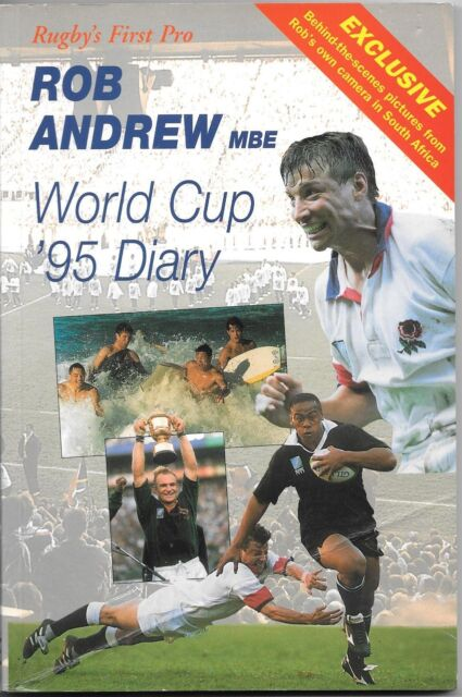 Rugby Book : WORLD CUP '95 DIARY by Rob Andrew