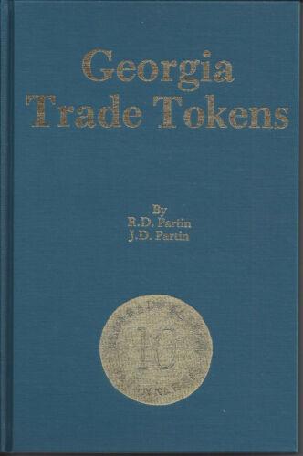 TOKEN BOOK - Georgia Trade Tokens by R.D. Partin & J.D. Partin