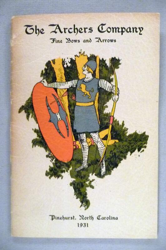The Archers Company CATALOG - 1931 ~~ archery