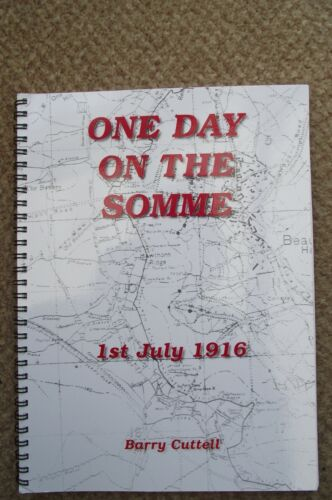 One Day On The Somme 1st July 1916 By Barry Cuttell