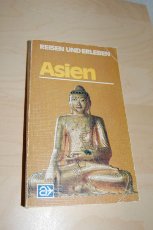 Asien, Reisen und Erleben