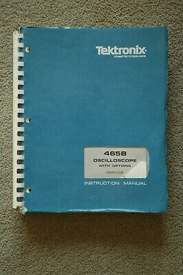 Tektronix 465b Original Service Manual With All Schematic. Parts 070-2757-00