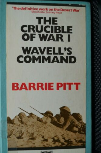WW2 Britain The Crucible Of War 1 Wavells Command Reference Book