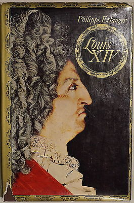 French Louis XIV Biography by Philippe Erlanger Reference Book