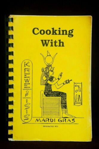 Cooking With Krewe of Isis Cookbook 1973 Mardi Gras Rex ComusProteus New Orleans