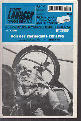 Der Landser Grossband Nr. 924, Von der Morsetaste zum MG