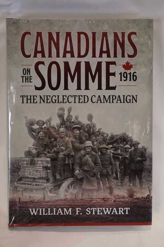 WW1 Canada CEF Army Canadians on the Somme 1916 Reference Book