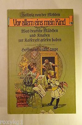 Vor allem eins mein Kind, Heilwig von der Wehden, 1973, 288 Seiten