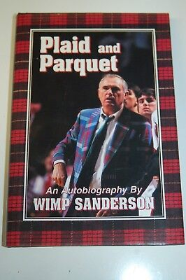 Plaid and Parquet 303 page Autobiography by Wmip Sanderson - ALABAMA Basketball