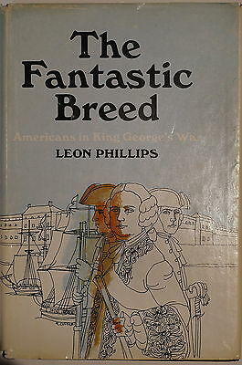 The Fantastic Breed Americans In King George's War Reference Book