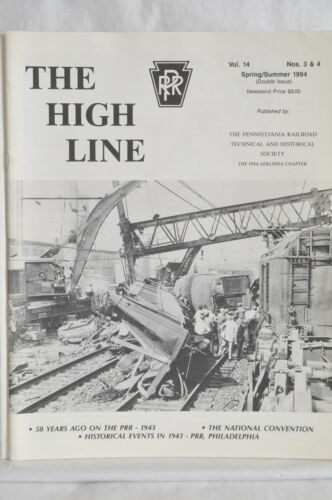 The High Line Official Publication Philly PRR Vol.14, No 3 &4 Spring/Summer 2004