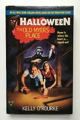 Halloween: The Old Myers Place -  Kelly O'Rourke Michael Myers Movie Tie-in RARE](Kelly Michael Halloween)
