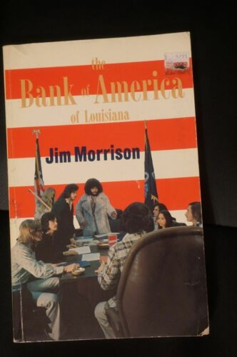 The Bank of America of Louisiana by Jim Morrison of The Doors