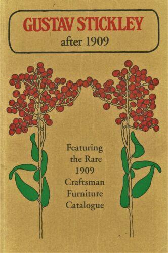 Gustav Stickley Arts Crafts Furniture / Scarce 1909 Craftsman Catalog Reprint