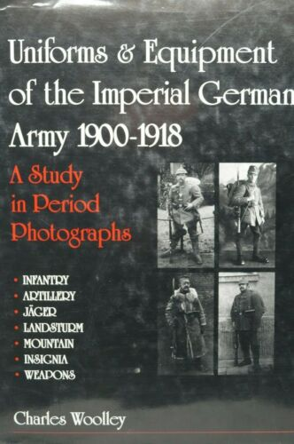 WW1 Germany Uniforms And Equipment Of The Imperial German Army Reference Book