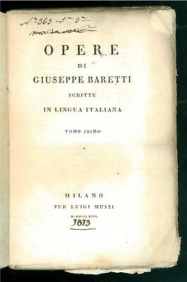 BARETTI GIUSEPPE OPERE LUIGI MUSSI 1813 TOMO I - II - III LA FRUSTA LETTERARIA