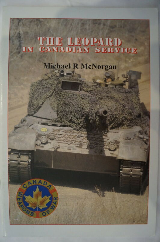 Canadian Service Leopard Armoured Tank Reference Book