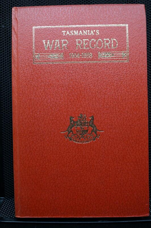 WW1 Australian Tasmanian War Record 14-18 Book