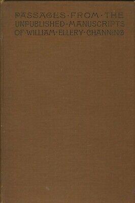 Unpublished Notebooks - William Ellery Channing Unpublished Notebooks 1887 1st ed Good cond ex-lib