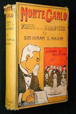 MONTE CARLO : FACTS AND FALLACIES 1904 by Sir Hiram S. Maxim