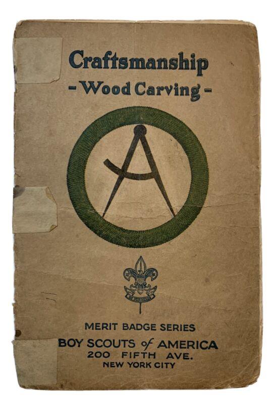 Boy Scout Merit Badge pamphlet book Craftsmanship Wood Carving 1925 (b-1-25)