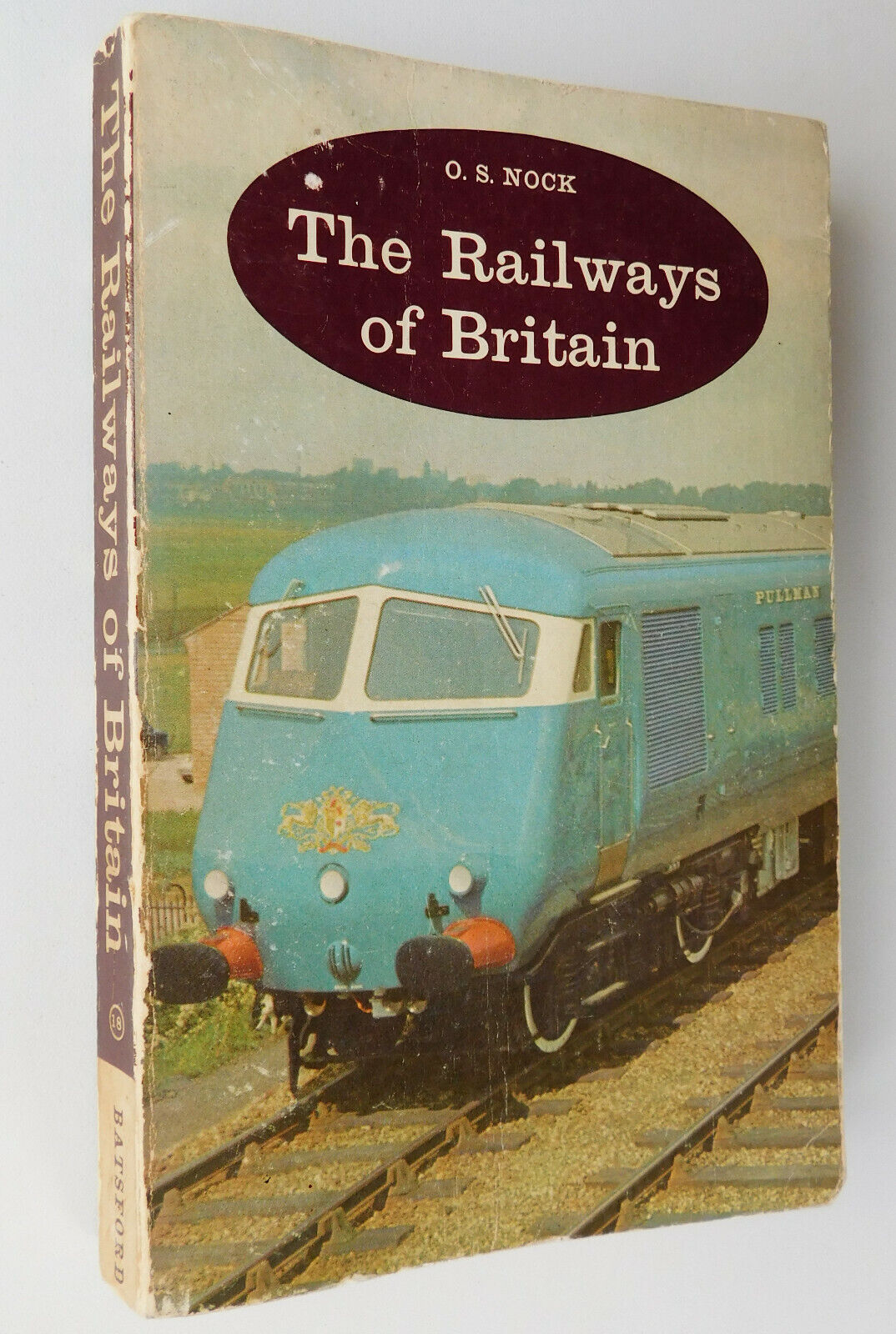 The Railways of Britain by OS Nock vintage 1960s paperback train steam transport