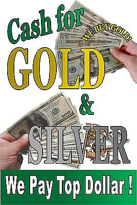 Cash For Gold Silver We Buy Gold 36x48 Advertising Poster