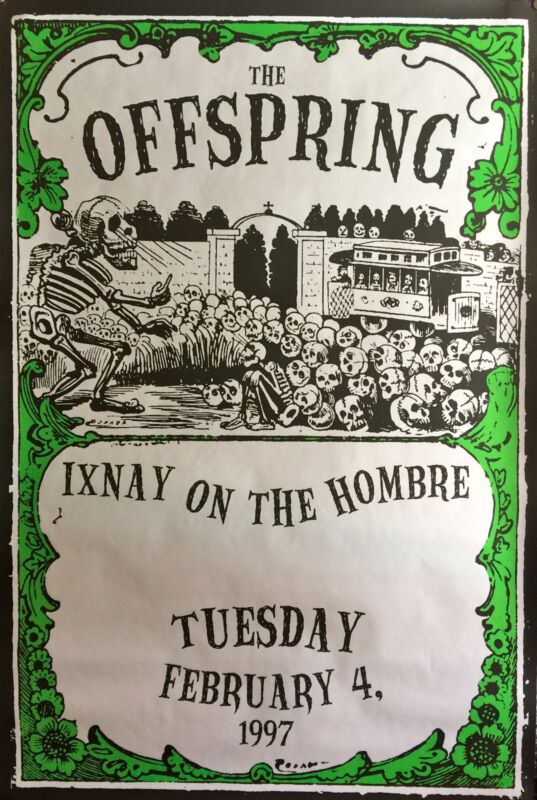 """THE OFFSPRING IXNAY ON THE HOMBRE POSTER 1997 58 1/2"""" X 39"""" ROLLED"""
