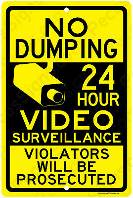 No Dumping - 24 Hour Video Surveillance Aluminum Metal Sign Made In Usa Yellblk
