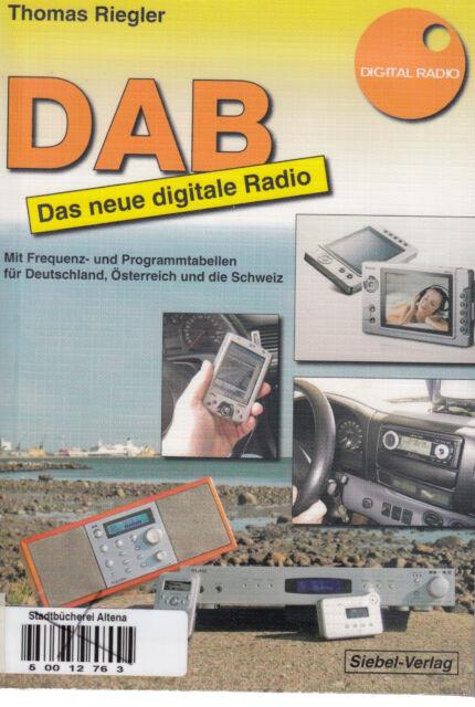 DAB - Das neue digitale Radio von Thomas Riegler - Fachbuch