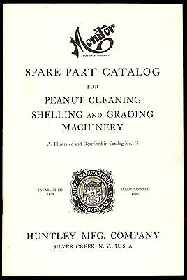 1930s MONITOR HUNTLEY Parts Catalog PEANUT CLEANING SHELLING GRADING -