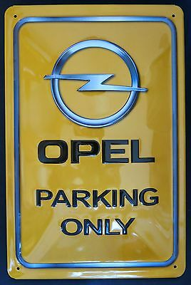 OPEL PARKING ONLY, BLECHSCHILD
