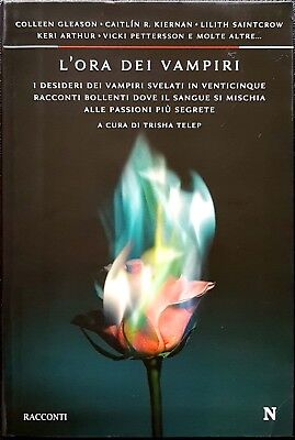 AA.VV, Le ore dei vampiri, Ed. Newton Compton, 2009