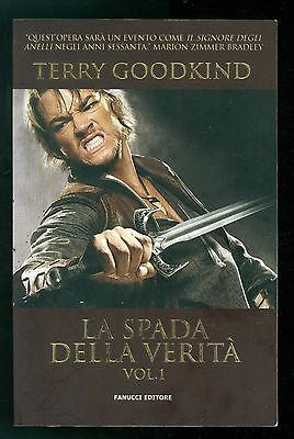 GOODKIND TERRY LA SPADA DELLA VERITA' VOLUME 1 FANUCCI 2011 FANTASY