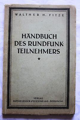 Fitze - HANDBUCH DES RUNDFUNK-TEILNEHMERS - 1924, 1.Aufl.