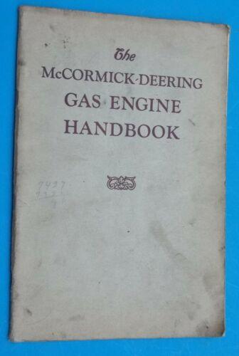 Vintage McCormick-Deering Gas Engine Book Handbook Hit- miss Engine Rare Find